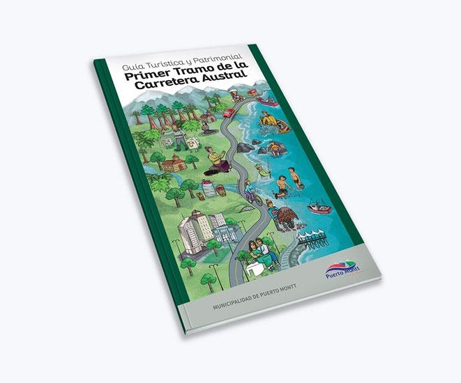 Guía Turística y Patrimonial Primer Tramo Carretera Austral